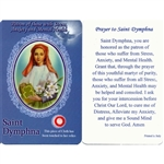 Healing Saint Dymphna is the Patron of those with Stress, Anxiety and Mental Health. This unique prayer card contains a third class relics on the front with the prayer on the back. The piece of cloth has been touched to her relics.