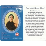 Healing Saint Gemma Galgani is the Patron of those with Back Pain. This unique prayer card contains a third class relics on the front with the prayer on the back. The piece of cloth has been touched to her relics.