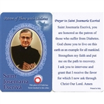 Healing Saint Josemaria Escriva is the Patron of those with Diabetes. This unique prayer card contains a third class relics on the front with the prayer on the back. The piece of cloth has been touched to the relics.