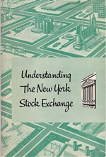 "'Understanding The New York Stock Exchange"" booklet by The New York Stock Exchange"