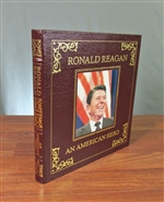 Ronald Reagan - An American Hero - Leatherbound