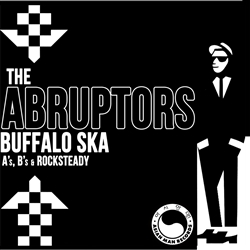 The Abruptors - Buffalo Ska 7""