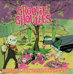 Groovie Ghoulies Appetite For Adrenechrome CD