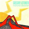 "Gregory Attonito - Natural Disaster 10"" Color Vinyl"