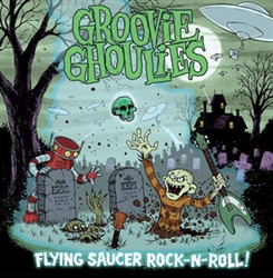 Groovie Ghoulies Flying Saucer Rock N Roll LP