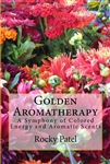 Golden Aromatherapy Level 1 and 2 Online Courses