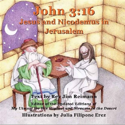 John 3:16: Jesus And Nicodemus In Jerusalem by Jim Reimann. Paperback. SAVE 83%.