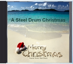 A Steel Drum Christmas CD (download)