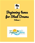Beginning Tunes for Steel Drums Vol 1 (download only)