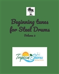 Beginning Tunes for Steel Drums Vol 2 (download only)