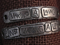 American Pewter Double Leather Cuff Plates MAKING A LIVING IS NOT MAKING A LIFE