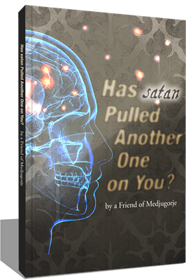 Has satan Pulled Another One on You?