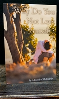 Why Do You Not Love Yourself?