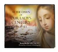 At the Dawn of Our Lady's Century CD Set
