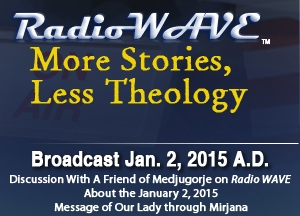More Stories, Less Theology- Radio Wave January 2, 2015