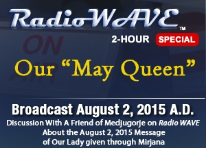 "Our ""May Queen"" - Radio Wave August 3, 2015"