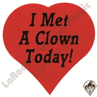 I Met A Clown Today Stickers