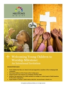Welcoming Young Children to Worship Milestone Module Download