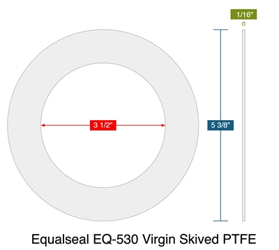 "Equalseal EQ-530 Virgin Skived PTFE - Ring Gasket -  1/16"" Thick - 150 Lb - 3"""