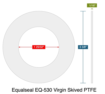 "Equalseal EQ-530 Virgin Skived PTFE - Ring Gasket -  1/16"" Thick - 150 Lb. - 1.5"""