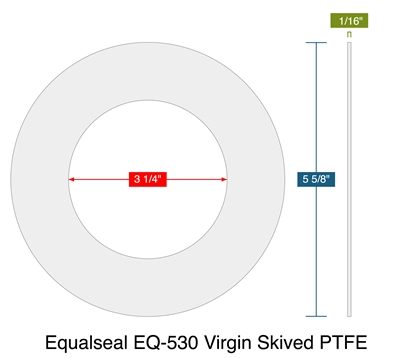 "Equalseal EQ-530 Virgin Skived PTFE -  1/16"" Thick - Ring Gasket - 3.25"" ID - 5.625"" OD"