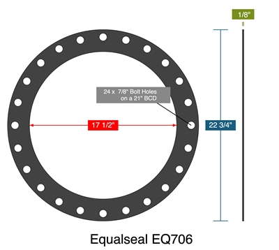 "Equalseal EQ706 - Full Face Gasket -  1/8"" Thick - 17.5"" ID - 22.75"" OD - 24 x .875"" Holes on a 21"" Bolt Circle Diameter"