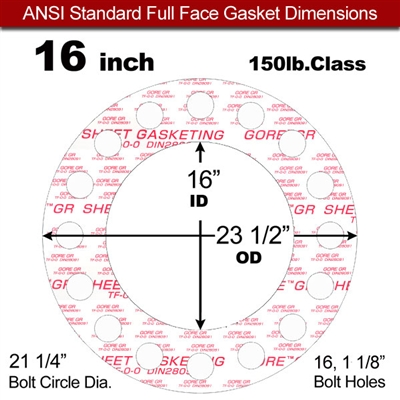 "GORE® GR Full Face Gasket - 150 Lb. - 1/16"" Thick - 16"" Pipe"