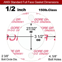 "GORE® GR Full Face Gasket - 150 Lb. - 1/8"" Thick - 1/2"" Pipe"