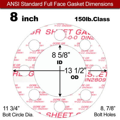 "GORE® GR Full Face Gasket - 150 Lb. - 1/8"" Thick - 8"" Pipe"