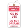 "EQUIPMENT STATUS, OK TO USE or DO NOT OPERATE, 5.75"" x 2.875"", White Paper,1 Stub, Looped String, Pack of 100"