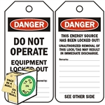 "<!010>DANGER, Do Not Operate, Equipment Locked Out, 6-1/4"" x 3"", White Polypropylene, In-a-Box of 100"