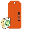 "<!0120>HOLD,  6-1/4"" x 3"", Fluorescent Red, In-a-Box of 100"