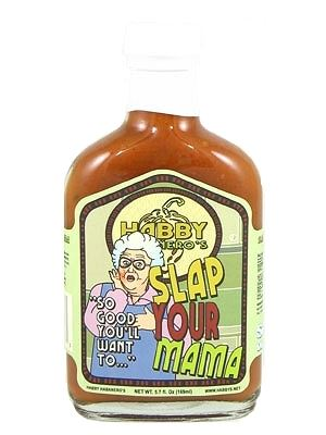 Slap Your Mamma, It's So Good, You'd Slap her for a Taste!