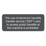 "3.2"" x 1.5"" Attention EBT Cards NOT Accepted"