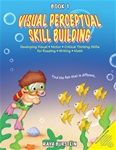 Visual Perceptual Skill Building Book 1