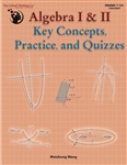Algebra I & II Key Concepts, Practice, and Quizzes