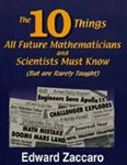 The 10 Things All Future Mathematicians and Scientists Must Know