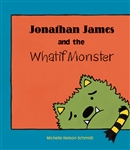 Jonathan James & the Whatif Monster