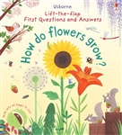 First Questions and Answers How do Flowers Grow?