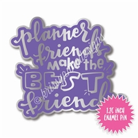 Enamel Flair Pin - Planner Friends