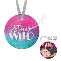 Round Ornament - Stay WILD