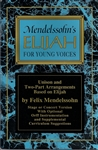 Mendelssohn's Elijah for Young Voices
