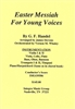 Easter Messiah for Young Voices Print Orchestration