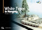 Limited Edition German King Tiger Ausf. B Tank - schwere Panzer Abteilung 503 White Tiger in Hungary, 1945