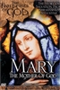 Mary: The Mother of God (Footprints of God Series) (2002)
