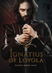 Ignatius of Loyola: Soldier-Sinner-Saint (2017)