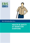 Introduction to Health and Safety at Work for Everyone