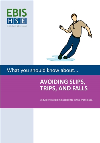 Avoiding Slips, Trips and Falls