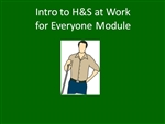 Intro to H&S at Work for Everyone - Elearning Module