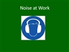 Noise at Work - Elearning Module